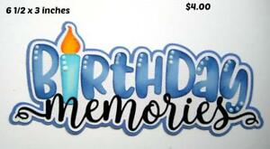 BIRTHDAY MEMORIES  TITLE boy scrapbook premade paper piecing by Rhonda