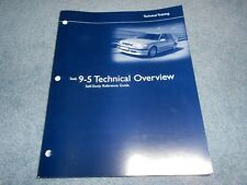 1999-2002 SAAB 9-5 TECHNICAL OVERVIEW TRAINING GUIDE & 9-3 INFORMATION FACTORY