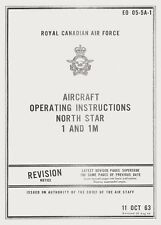 CANADAIR (DOUGLAS) C-54GM NORTH STAR 1 & 1M AIRCRAFT OPERATING INSTRUCTIONS RCAF