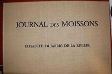 Journal des moissons Elisabeth Dujarric de la  Rivère EO avec Litho signée 1969