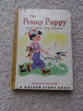"""1949 Golden Story Book """"The Penny Puppy"""" by Robert Garfield 128 Pages"""
