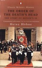 The Order of the Death's Head: The Story of Hitler's SS Classic Military Histor