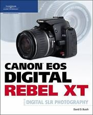 Canon EOS Digital Rebel XT Guide to Digital SLR Photography-ExLibrary