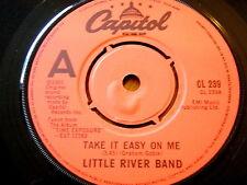 "LITTLE RIVER BAND - TAKE IT EASY ON ME  7"" VINYL"