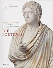 Die Porträts: Skulpturensammlung. Katalog der antiken Bildwerke Band III *NEU*