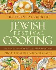 The Essential Book of Jewish Festival Cooking: 200 Seasonal Recipes & Traditions