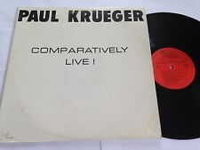 Paul Krueger - Comparatively Live! Earful Records ES47601 VERY RARE LP
