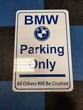 BMW Parking Only Sign, Metal Sign