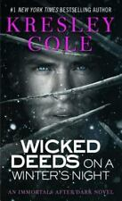 Wicked Deeds on a Winter's Night (Immortals After Dark, Book 3) Cole, Kresley M