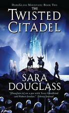 The Twisted Citadel: Darkglass Mountain: Book Two: By Sara Douglass