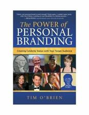 The Power of Personal Branding: Creating Celebrity Status with Your Target Audie