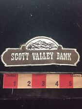 Vtg SCOTT VALLEY BANK Patch - Banking Industry C76P