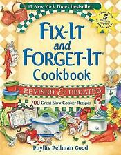 Fix It and Forget-It Cookbook : 700 Great Slow Cooker Recipes by Phyllis Pellman