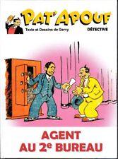Pat'Apouf (Gervy - Taupinambour) - tome 3 : Agent au 2e bureau