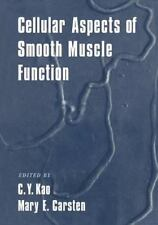 Cellular Aspects of Smooth Muscle Function (2005, Paperback)