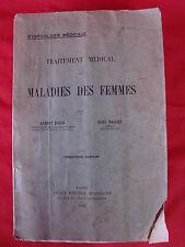 ANCIEN LIVRE GYNECOLOGIE MALADIES DES FEMMES 1922