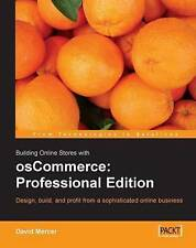 Building Online Stores with osCommerce: Professional Edition: Learn how to desig