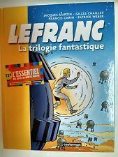 LEFRANC  ** INTEGRALE LA TRILOGIE FANTASTIQUE **  EO MARTIN/CHAILLET/CARIN/WEBER