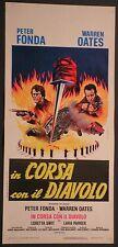 Locandina IN CORSA CON IL DIAVOLO 1°ED.ITAL.1975 PETER FONDA, WARREN OATES