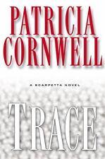 Trace: A Scarpetta Novel Patricia Cornwell HC DJ (JLX)