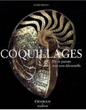 Coquillages De la parure aux arts décoratifs - Ingrid Thomas  Citadelles Mazenod