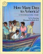 How Many Days to America?: A Thanksgiving Story by Bunting, Eve, Good Book