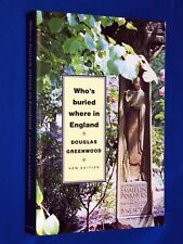 1994 UPDATED Whos Buried Where in England Guide Greenwood Royals Scientists Poet