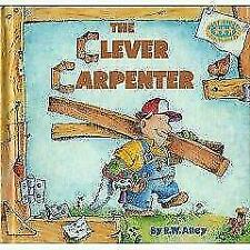 The Clever Carpenter [Just Right Book]