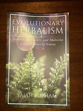 New ListingEvolutionary Herbalism Science, Spirituality, and Medicine from. 9781623173135