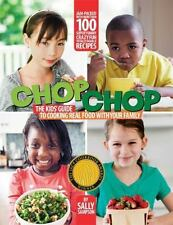 ChopChop: The Kids' Guide to Cooking Real Food with Your Family-ExLibrary