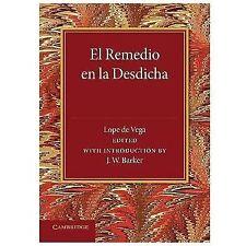 El Remedio en la Desdicha by Lope de Vega (2014, Paperback)