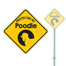 """Beware Of The Dog Protected By Poodle Heavy Duty Aluminum Sign 11"""" x 11"""""""