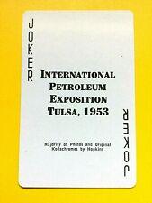 1953 International Petroleum Exposition Tulsa, Ok Joker Single Swap Playing Card