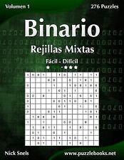 Binario: Binario Rejillas Mixtas - de Fácil a Difícil - Volumen 1 - 276...