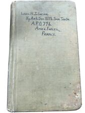 World War 1 U.S. Solider Notebook Dated Named Us Hq Amb Sec 111th Med Corp