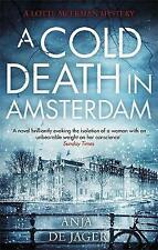 A Cold Death in Amsterdam (Lotte Meerman), de Jager, Anja, Very Good condition,