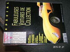L'Action Automobile HS n°12Fabuleuses Voitures de Collection Restaurer Courir