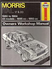 Morris Ital 1.7 & 2.0 1980-1984 1695cc 1993cc Haynes Owners Workshop Manual 714