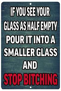 Funny Beer Alcohol Sign Metal Tin Sign Home Bar Kitchen Glass Half Empty