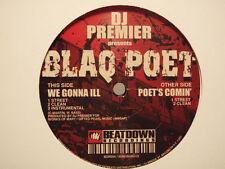 "BLAQ POET + DJ PREMIER - WE GONNA ILL / POET'S COMIN' (12"")  2005!!!  RARE!!!"