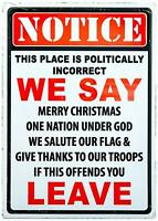 "Warning Politically Incorrect Tin Metal Sign 12"" x 17"""