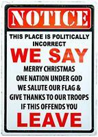 "Warning Politically Incorrect Tin Metal Sign 12"" x 17"""