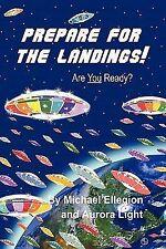 Prepare for the Landings: By Michael Ellegion, Aurora Light