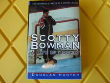 Scotty Bowman Biography A Life in Hockey by Douglas Hunter Hardcover Book NEW