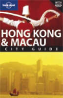 Very Good, Hong Kong and Macau (Lonely Planet City Guides), et al., Stone, Andre