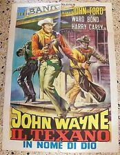 MANIFESTO IL TEXANO IN NOME DI DIO JOHN WAYNE JOHN FORD WARD BOND RARO V3 2F