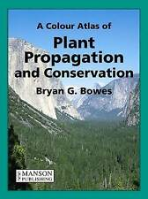 A Colour Atlas of Plant Propagation and Conservation-ExLibrary