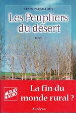 PEUPLIERS DU DÉSERT + Alain PARAILLOUS + Lot-et-Garonne = RURALITÉ