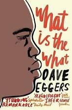 What is the What by Dave Eggers Paperback Book (English) NEW