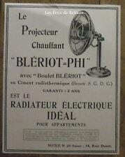 Publicité BLERIOT PHI Projecteur chauffant radiateur electrique  1921, advert